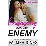 Engaging with Her Enemy (A Southern Kind of Love Book 4)