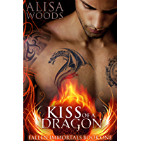 Kiss of a Dragon (Fallen Immortals 1) - Paranormal Fairytale Romance