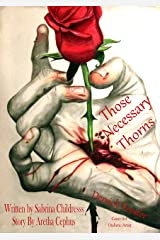 Those Necessary Thorns: Derrick Pender: The Book of Tragedy, Love, Truth, Triumph and Child Abuse Kindle Edition