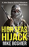 High Seas Hijack - Short Story (A John Deacon Thriller)
