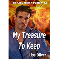 My Treasure to Keep (The Cloverleah Pack Book 14) (English Edition)