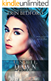 Until Dawn: A Dystopian Fairy Tale (The Crimson Fold Book 2)