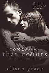Courage That Counts (Loveland Fire Series Book 1) Kindle Edition