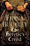 Heretic's Creed: An Elizabethan mystery (An Ursula Blanchard Elizabethan Mystery)