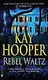 Rebel Waltz: A Novel