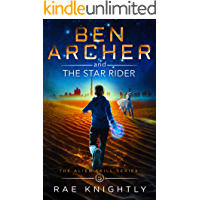 Ben Archer and the Star Rider (The Alien Skill Series, Book 5): Sci-Fi Adventure for Teens