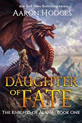 Daughter of Fate (The Knights of Alana Book 1) Kindle Edition