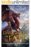 Daughter of Fate (The Knights of Alana Book 1)