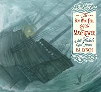 The Boy Who Fell Off The Mayflower Or John