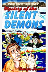 Mystery of the Silent Demons (Hollywood Cowboy Detectives) Kindle Edition