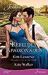 Rebeldes apaixonados (Harlequin Jessica Livro 294)