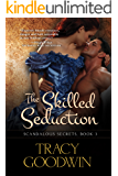 The Skilled Seduction: Scandalous Secrets, Book 3
