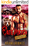 Wild Mate: Bear Shifter Romance (MateMatch Outcasts Book 6)