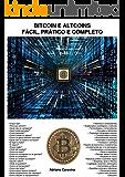 BITCOIN E ALTCOINS: FÁCIL, PRÁTICO E COMPLETO