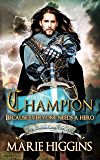 Champion: Fairy Tale Robin Hood story (Where Dreams Come True Book 3)