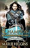 Champion: Fairy Tale Robin Hood story (Where Dreams Come True Book 3)