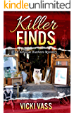 Killer Finds: An Antique Hunters Mystery Book 3: An Antique Hunters Mystery