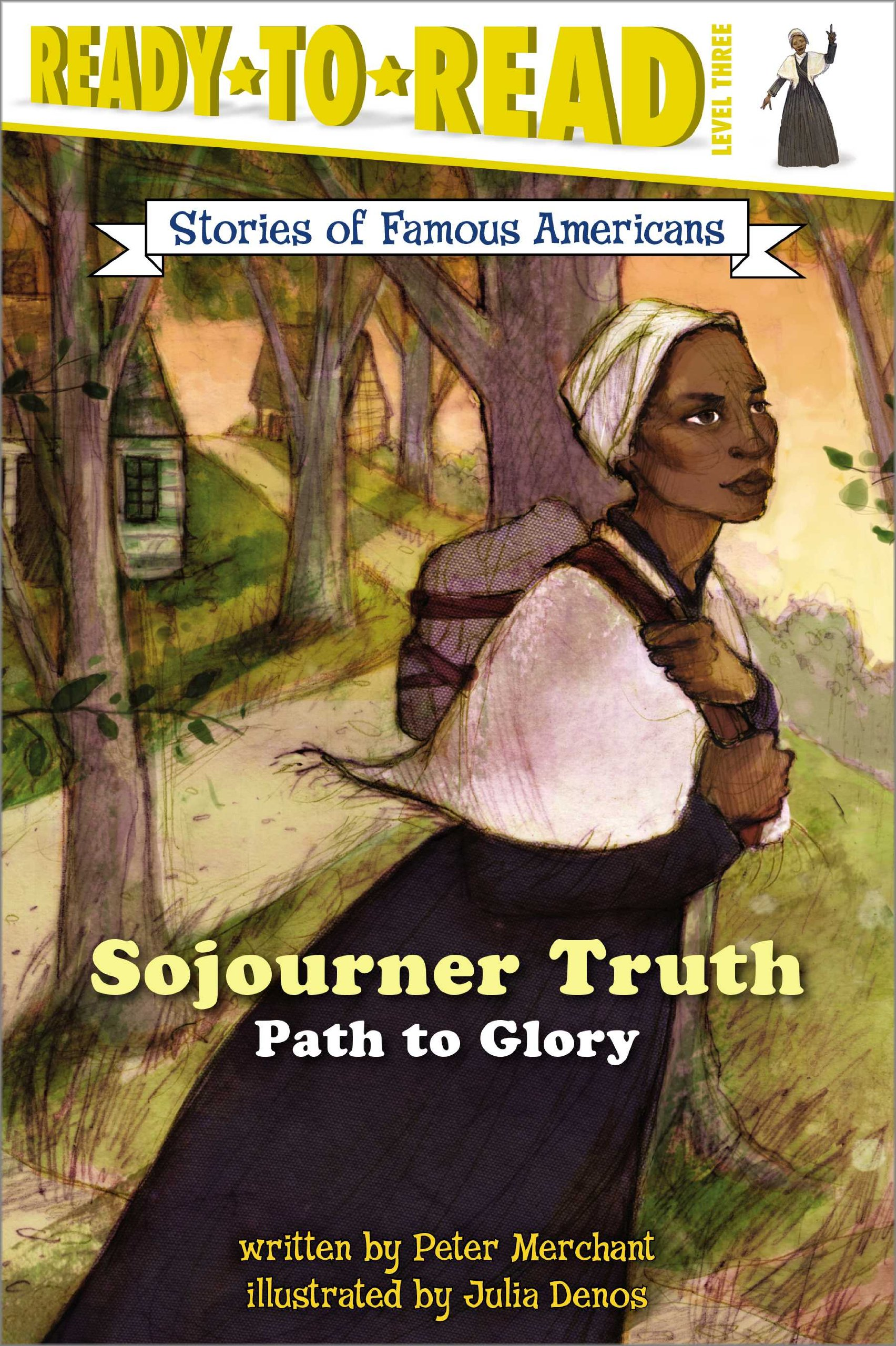 Read Online Sojourner Truth: Path to Glory (Ready-to-read SOFA) pdf epub