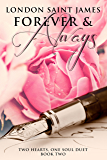 Forever & Always: Two Hearts, One Soul Duet: Book Two