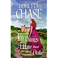 Ten Things I Hate About the Duke (Difficult Dukes Book 2)