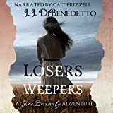 Losers Weepers: The Jane Barnaby Adventures, Book 2