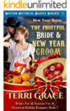 New Year Bride - The Fruitful Bride and New Year Groom: Western Historical Holiday Romance (Brides For All Seasons…