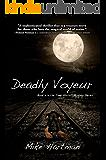 Deadly Voyeur