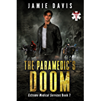 The Paramedic's Doom (Extreme Medical Services Book 7) (English Edition)