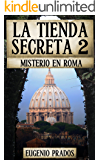 LA TIENDA SECRETA 2: MISTERIO EN ROMA (Ana Fauré) (Spanish Edition)
