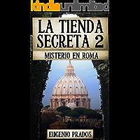 LA TIENDA SECRETA 2: MISTERIO EN ROMA (Ana