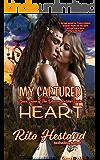 My Captured Heart (Dreamcatcher Series Book 7)