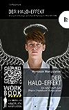 Der HALO-Effekt: Arbeitsheft IA2 (Psychologische Effekte) zum Workbook Manipulation (Grundlagen/Psychologische Effekte 1)
