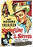 Roy Rogers - Springtime in the Sierras (Restored in Original Color)