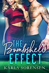 The Bombshell Effect: A hate to love sports romance (Washington Wolves Book 1) Kindle Edition