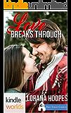 First Street Church Romances: Love Breaks Through (Kindle Worlds Novella)