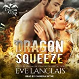 Dragon Squeeze: Dragon Point Series, Book 2
