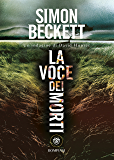 La voce dei morti (David Hunter Vol. 4)
