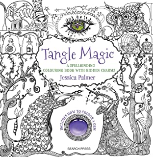 Tangle Magic A Spellbinding Colouring Book With Hidden Charms