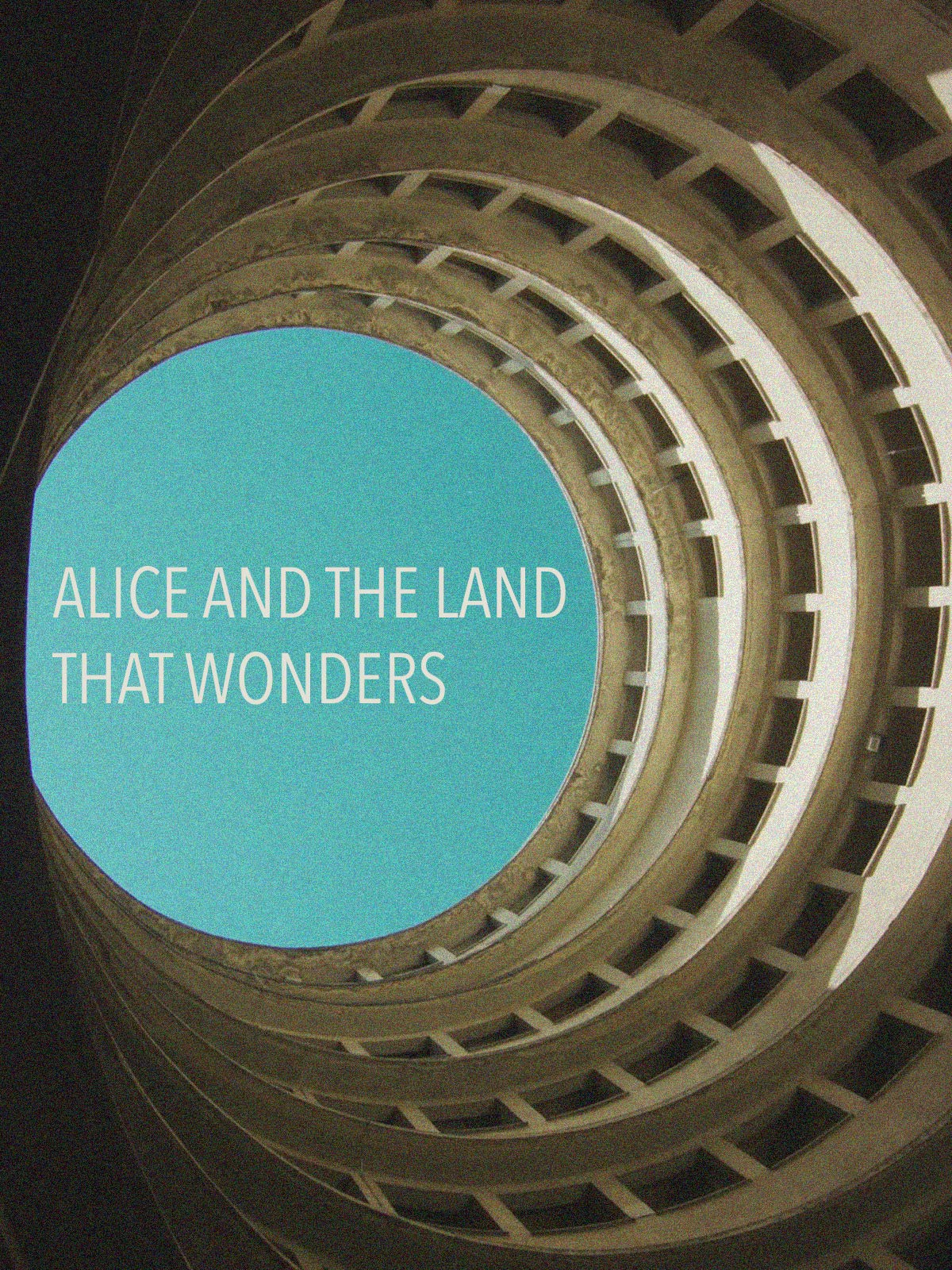 Alice and the land that wonders