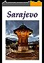 Guide to Sarajevo: European Jerusalem (English Edition)