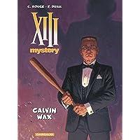 XIII Mystery - tome 10 - Calvin Wax