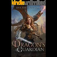 Dragon's Guardian (Alveria Dragon Akademy Part 3: Reign of Chaos Book 1)
