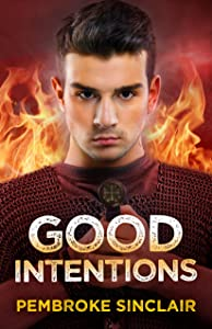 Good Intentions (The Road to Salvation Book 3)