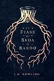 Le fiabe di Beda il Bardo (Libri della Biblioteca Scolastica di Hogwarts)