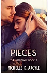 Pieces (The Breakaway Book 2) Kindle Edition