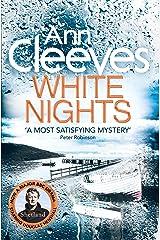 White Nights (Shetland Book 2) Kindle Edition