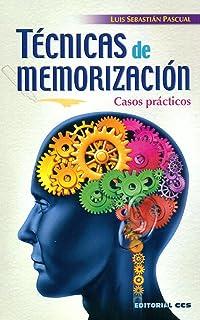 Técnicas de memorización: Casos prácticos (Técnicas y habilidades)