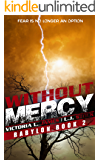 Without Mercy (Babylon Book 2)