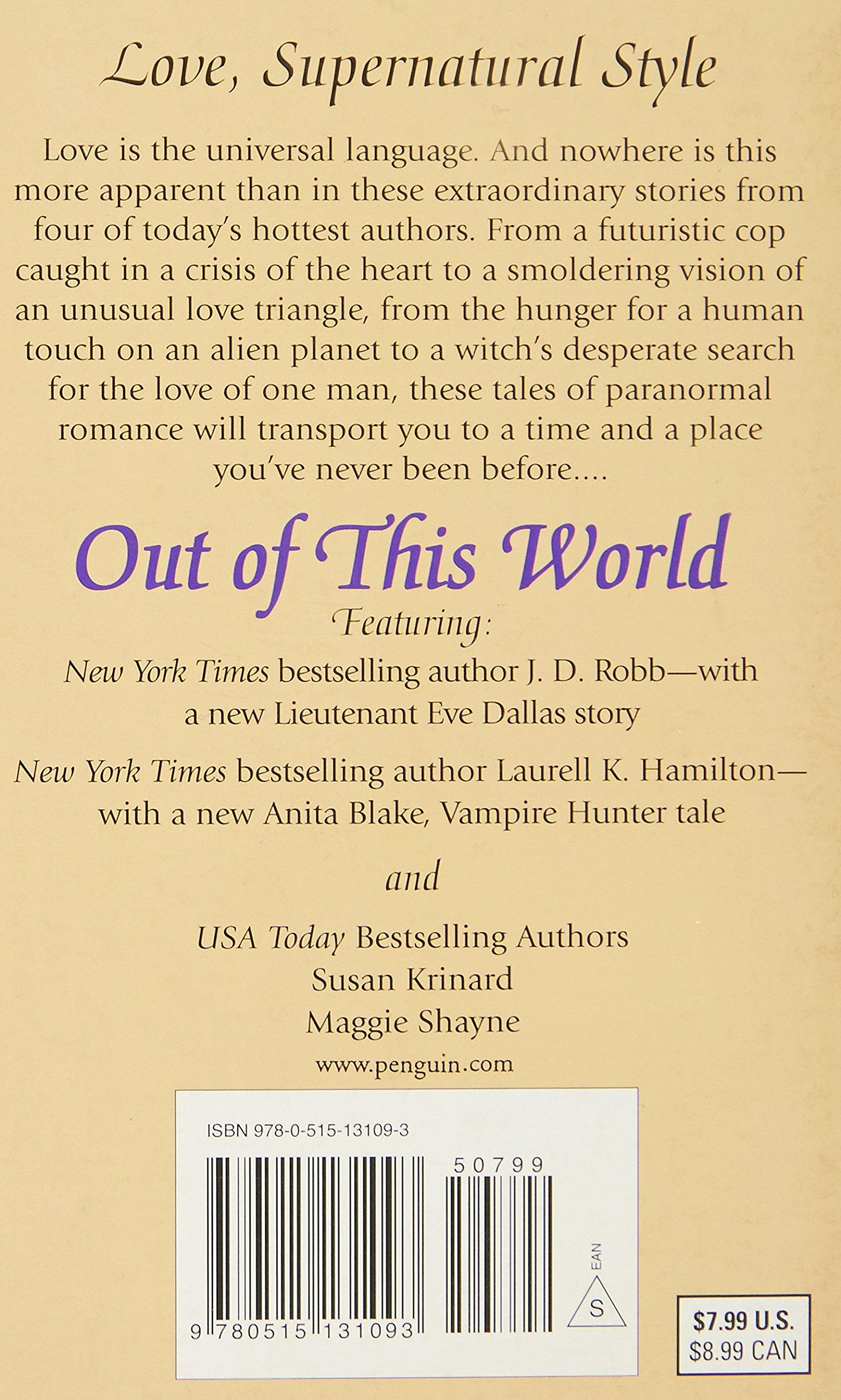 Out Of This World: J D Robb, Laurell K Hamilton, Susan Krinard, Maggie  Shayne: 9780515131093: Amazon: Books
