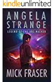 Angela Strange: Legend of the Arc-Walker